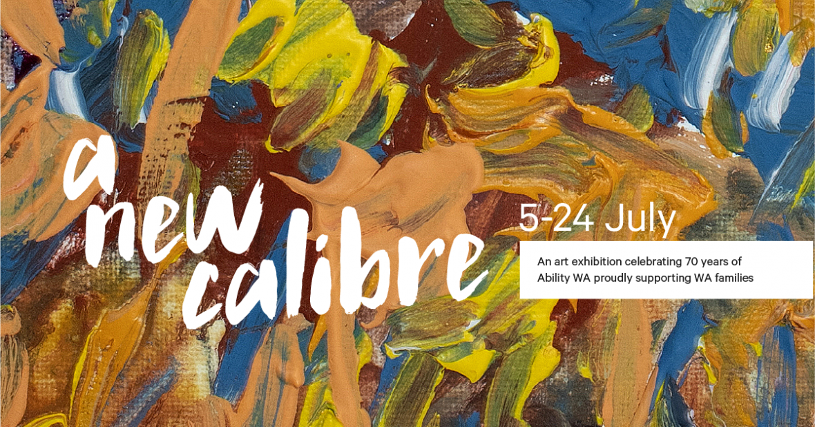 text: A New Calibre, 5 - 24 July, overlaying an abstract, painterly artwork in colours of brown, yellow, blue and ochre